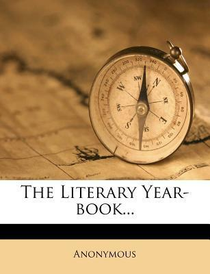 The Literary Year-Book...
