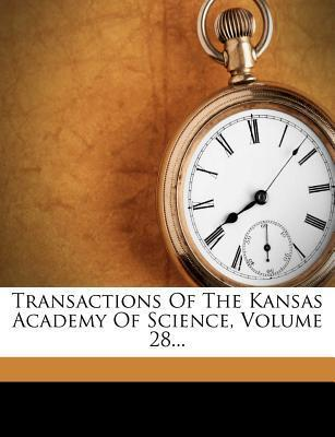 Transactions of the Kansas Academy of Science, Volume 28...