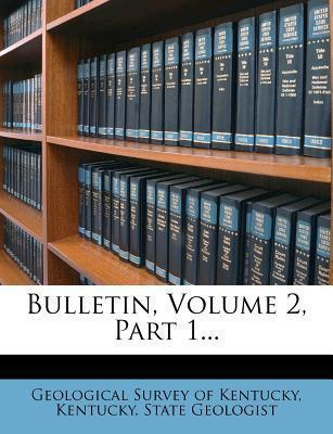 Bulletin, Volume 2, Part 1...