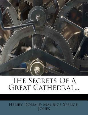 The Secrets of a Great Cathedral...