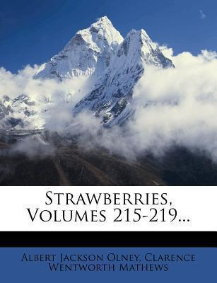 Strawberries, Volumes 215-219...