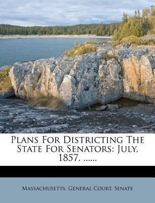 Plans for Districting the State for Senators
