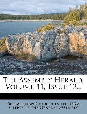 The Assembly Herald, Volume 11, Issue 12...