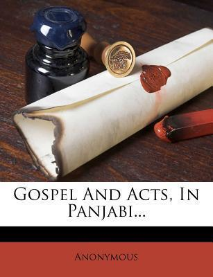 Gospel and Acts, in Panjabi...