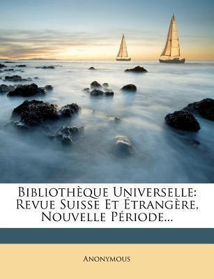 Biblioth Que Universelle
