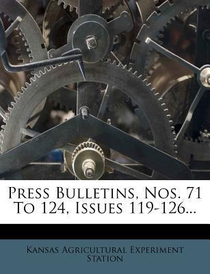 Press Bulletins, Nos. 71 to 124, Issues 119-126...