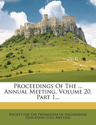 Proceedings of the ... Annual Meeting, Volume 20, Part 1...
