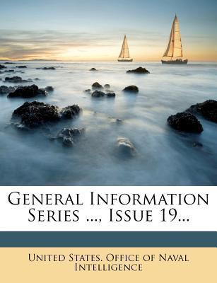 General Information Series ..., Issue 19...