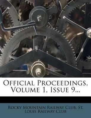 Official Proceedings, Volume 1, Issue 9...