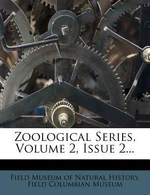 Zoological Series, Volume 2, Issue 2...