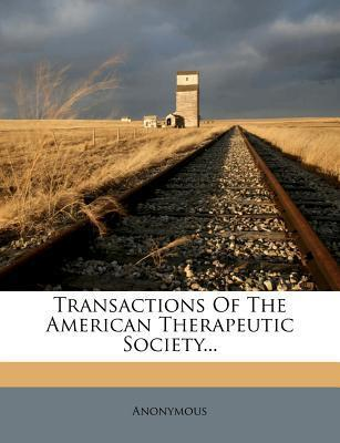Transactions of the American Therapeutic Society...