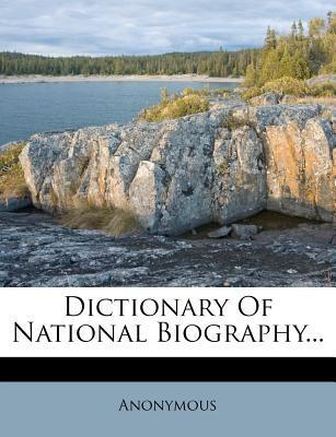 Dictionary of National Biography...