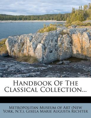 Handbook of the Classical Collection...