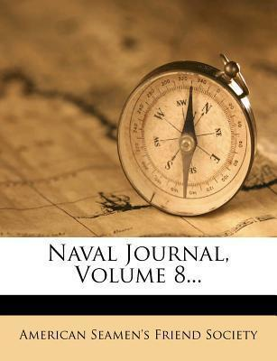 Naval Journal, Volume 8...