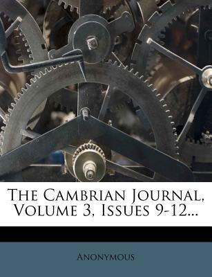 The Cambrian Journal, Volume 3, Issues 9-12...