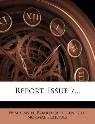 Report, Issue 7...