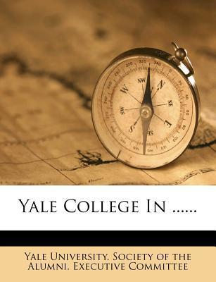 Yale College in ......