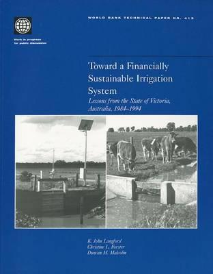 Toward a Financially Sustainable Irrigation System: Lessons from the State of Victoria, Australia, 1984 - 1994