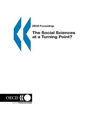 Social Sciences at a Turning Point?, The. OECD Proceedings.