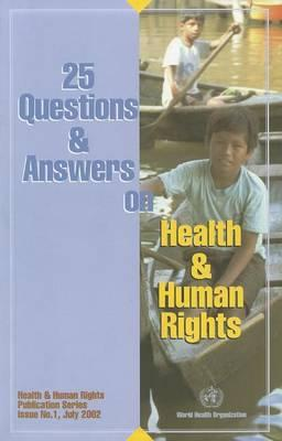 25 Questions and Answers on Health and Human Rights