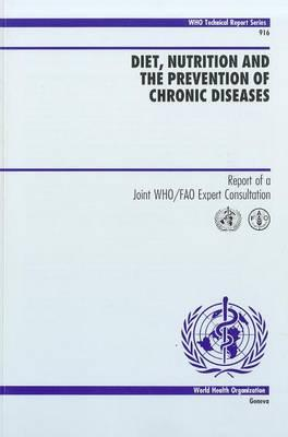 Diet, Nutrition and the Prevention of Chronic Diseases