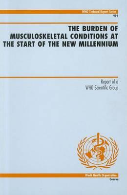 The Burden of Musculoskeletal Conditions at the Start of the New Millenium
