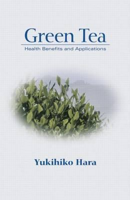Green Tea: Health Benefits and Applications