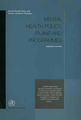 Mental Health Policy, Plans and Programmes (Updated Version)