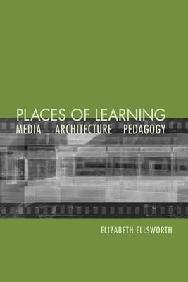 Places of Learning: Media Architecture Pedagogy
