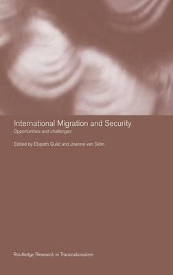 International Migration and Security: Opportunities and Challenges