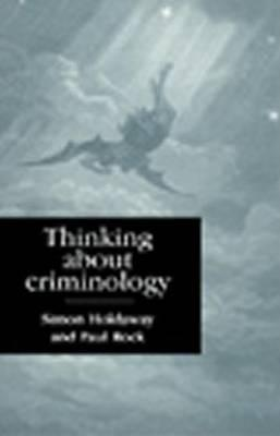 Thinking about Criminology