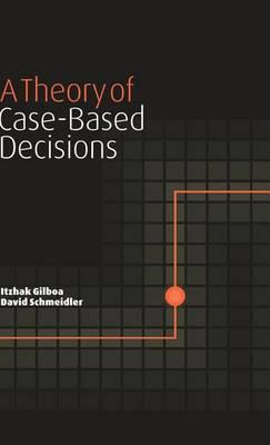 Theory of Case-Based Decisions