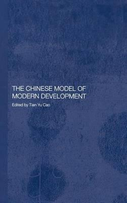 The Chinese Model of Modern Development