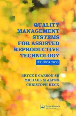Quality Management Systems for Assisted Reproductive Technology-ISO 9001:2000