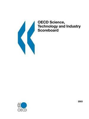 OECD Science, Technology and Industry Scoreboard - 2003 Edition