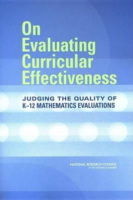 On Evaluating Curricular Effectiveness: Judging the Quality of K-12 Mathematics Evaluations