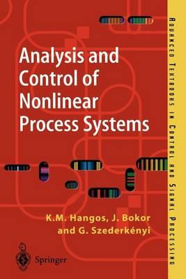 Analysis and Control of Non-Linear Process Systems