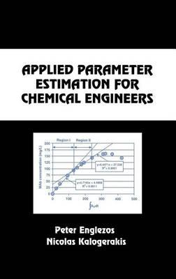 Applied Parameter Estimation for Chemical Engineers