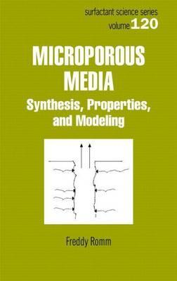 Microporous Media: Synthesis, Properties, and Modeling
