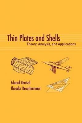 Thin Plates and Shells: Theory, Analysis, and Applications