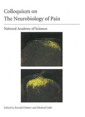 (Nas Colloquium) the Neurobiology of Pain