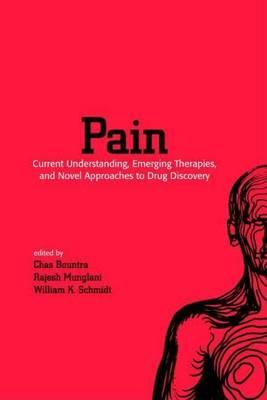 Pain: Current Understanding, Emerging Therapies, and Novel Approaches to Drug Discovery