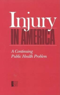 Injury in America: A Continuing Public Health Problem