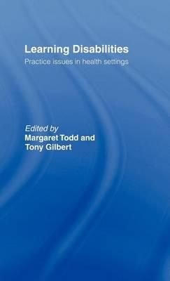 Learning Disabilities: Practice Issues in Health Settings