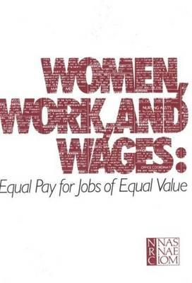 Women, Work, and Wages: Equal Pay for Jobs of Equal Value