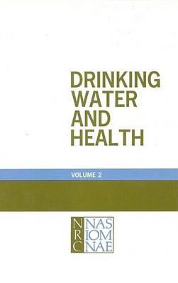 Drinking Water and Health, Volume 2