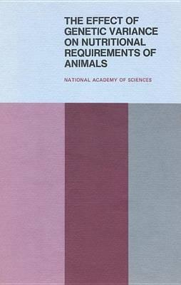The Effect of Genetic Variance on Nutritional Requirements of Animals