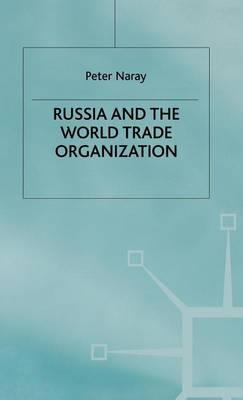Russia and the World Trade Organization