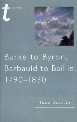 Burke to Byron, Barbauld to Baillie, 1790 1830