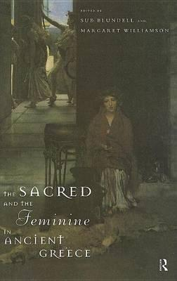The Sacred and the Feminine in Ancient Greece
